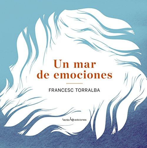 Un Mar de Emociones por Francesc Torralba