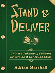 Stand & Deliver: Chinese Takeaway Delivery Drivers do it Szechuan Style