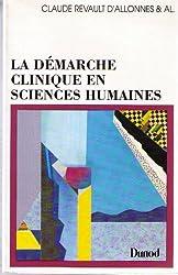 LA DEMARCHE CLINIQUE EN SCIENCES HUMAINES. Documents, méthodes, problèmes, édition mise à jour 1995