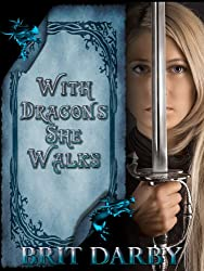 With Dragons She Walks
