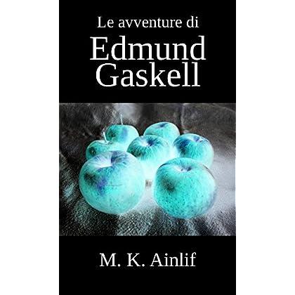 Le Avventure Di Edmund Gaskell