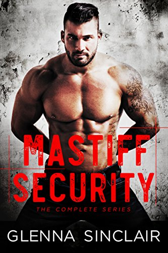 Mastiff Security: The Complete 5 Books Series