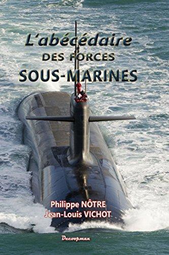 L'Abécédaire des forces sous-marines
