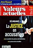valeurs actuelles no 3872 du 10 02 2011 jean raspail le camp des saints une realite en 2050 delinquance la justice en accusation