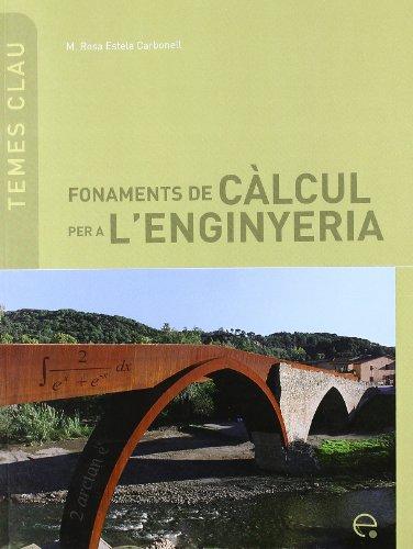 Fonaments de càlcul per a l'enginyeria (Temes Clau)