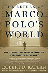 Return of Marco Polo's World: War, Strategy, and American Interests in the Twenty-first Century