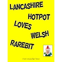 Lancashire Hotpot Loves Welsh Rarebit