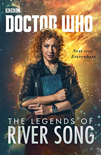 Doctor Who. The Legends Of River Song (Dr Who) por Jenny Colgan