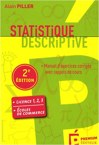 Statistique descriptive : Manuel d'exercices corrigés avec rappels de cours