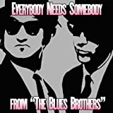 Everybody Needs Somebody (Soundtrack from
