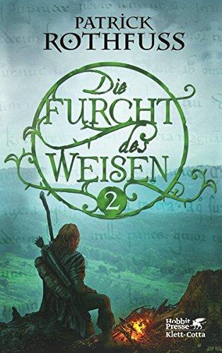 Die Furcht des Weisen, Teil 2: Die Königsmörder-Chronik. Zweiter Tag