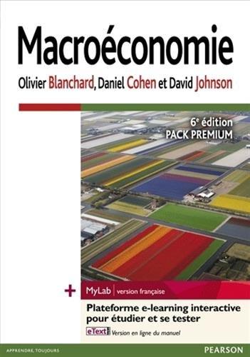 Macroéconomie 6e édition : Pack Premium FR : Livre + eText + MyLab | version française - Licence étudiant 12 mois