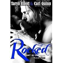 Rocked (Lost In Oblivion) (Volume 1) by Taryn Elliott (2014-05-29)