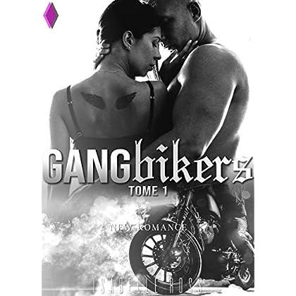 Gang Bikers (Tome 1): New Romance