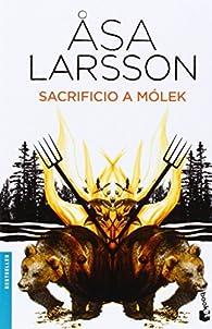 Sacrificio a Mólek par Åsa Larsson