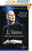 #10: I, Steve: Steve Jobs in his Own Words