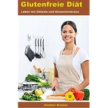Glutenfreie Diät-Leben mit Zöliakie und Glutenintoleranz