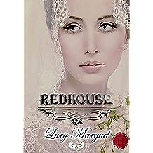 Redhouse (volumen 1 Saga Los Horton)
