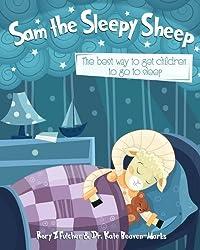 Sam the Sleepy Sheep: The best way to get children to go to sleep