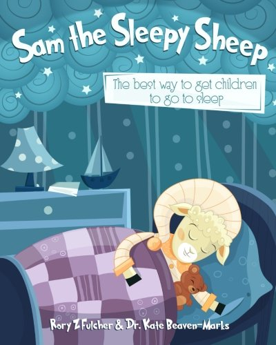 Sam the Sleepy Sheep: The best way to get children to go to sleep