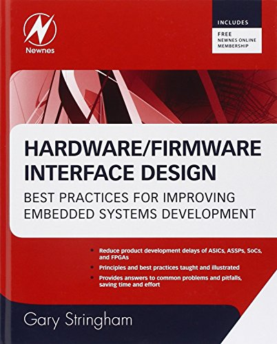 Hardware/Firmware Interface Design: Best Practices for Improving Embedded Systems Development by Gary Stringham (12-Jan-2010) Hardcover