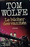 Le bucher des vanites - Roman - Hachette Littérature - 15/09/1990