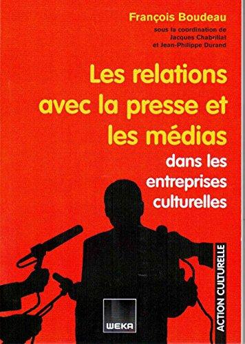 les relations de la presse avec les médias