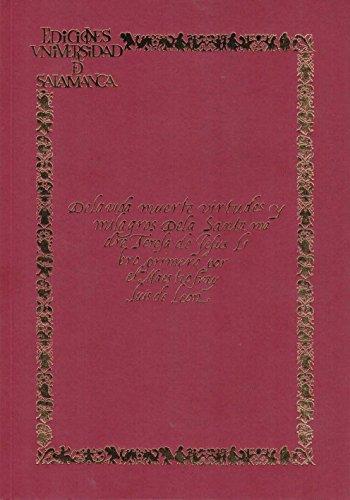 De la vida, muerte, virtudes y milagros de la Santa Madre Teresa de Jesús (Libro El La De Muerte Santa)