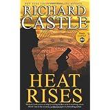 Richard Castle'sHeat Rises (Nikki Heat 3) [Hardcover]2011
