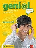 geni@l klick A2: Deutsch als Fremdsprache für Jugendliche. Kursbuch mit 2 Audio-CDs