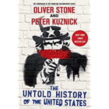 The Untold History of the United States (English Edition)