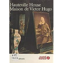 Hauteville House, maison de Victor Hugo