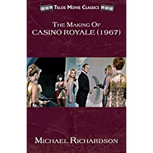 The Making of Casino Royale (1967) (Telos Movie Classics Book 2) (English Edition)