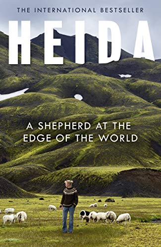 Heida: A Shepherd at the Edge of the World (English Edition)