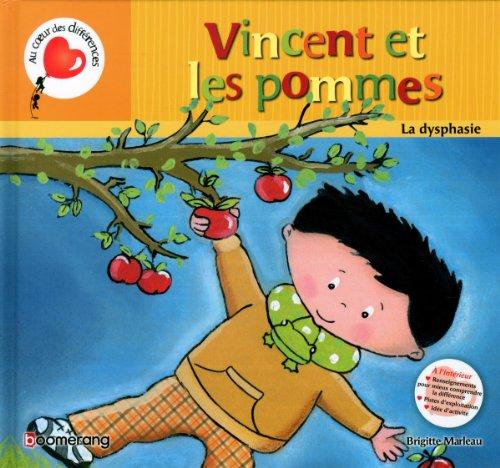Vincent et les pommes la dysphasie par Brigitte Marleau
