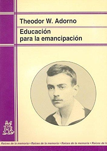 Educación para la emancipación : conferencias y conversaciónes con Hellmut Becker (1959-1969) (Raíces de la memoria)