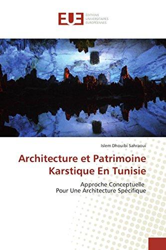 Architecture et Patrimoine Karstique En Tunisie