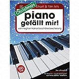 PIANO GEFAELLT MIR CHRISTMAS - arrangiert für Klavier - mit CD [Noten/Sheetmusic]