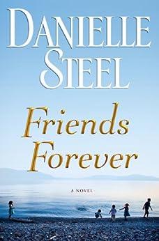 Friends Forever: A Novel von [Steel, Danielle]
