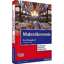 Makroökonomie - Das Übungsbuch (Pearson Studium - Economic VWL)