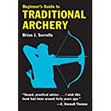 Beginner's Guide to Traditional Archery