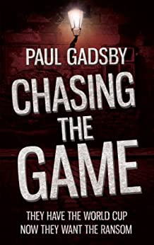 Chasing the Game by [Gadsby, Paul]