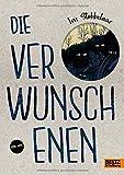 Die Verwunschenen: Roman von Iris Stobbelaar