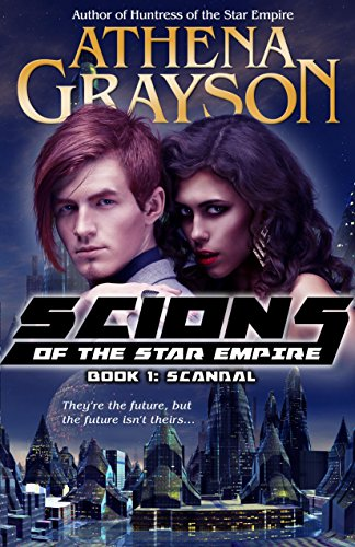 scandal-scions-of-the-star-empire-1-english-edition