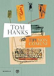 Tipi non comuni (Italian Edition)