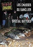 Les chasses du sanglier : spécial battues - Vidéo Chasse - Chasse du grand gibier