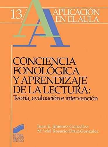 Conciencia fonológica y aprendizaje de la lectura (Aplicación en el aula)