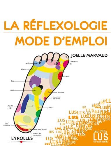 Lire La réflexologie, mode d'emploi pdf ebook