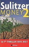 Money : Tome 2