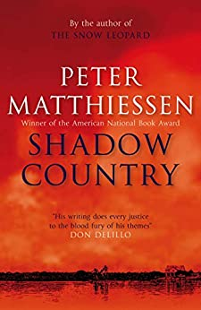 Shadow Country by [Matthiessen, Peter]